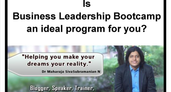 Is Business Leadership Bootcamp by Dr Maharaja SivaSubramanian N an ideal program for you